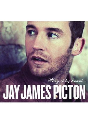 Jay James Picton - Play It by Heart (Music CD)