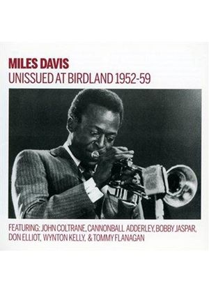 Miles Davis - Unissued 1952-1959 Birdland Broadcasts (Music CD)