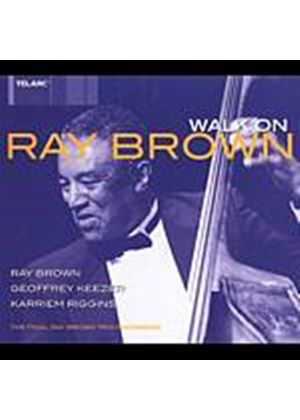 Ray Brown Trio - Walk On (Music CD)