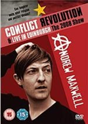 Andrew Maxwell - Conflict Revolution / Live In Edinburgh - The 2008 Live Show