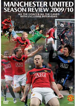Manchester United - End Of Season Review 2009/2010