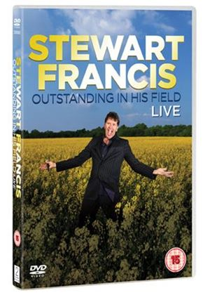 Stewart Francis Live - Outstanding In His Field