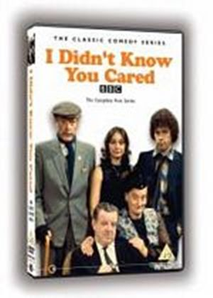 I Didnt Know You Cared - The Complete First Series