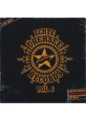 Various Artists - Echte Übersee Records, Vol. 6 (Music CD)