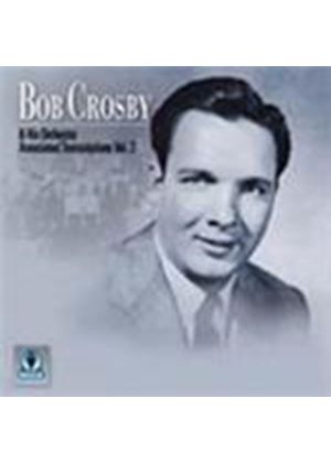 Bob Crosby & His Orchestra - Associated Transcriptions Vol.2