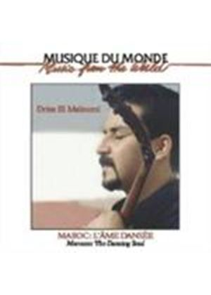Driss El Maloumi - Morocco - The Dancing Soul