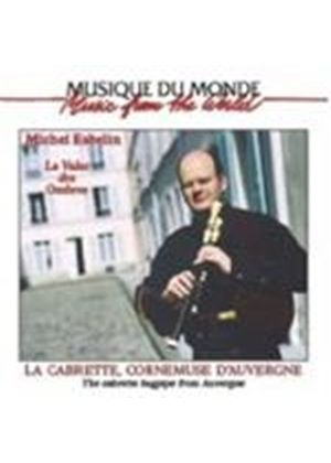 MICHEL ESBELIN - Cabrette Bagpipe From Auvergne, The