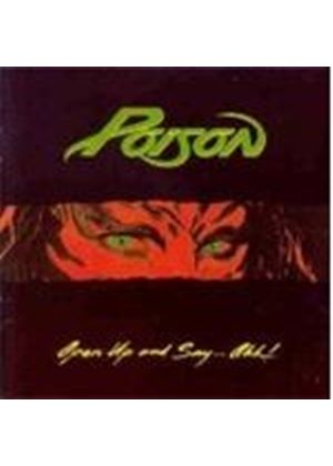 Poison - OPEN UP AND SAY AH