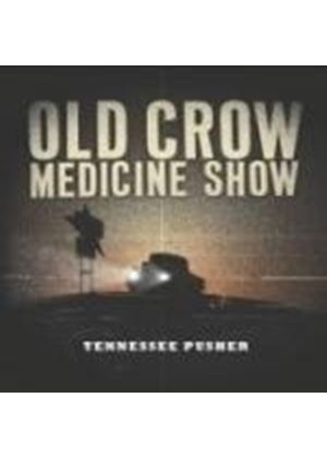Old Crow Medicine Show - Tennessee Pusher (Music CD)