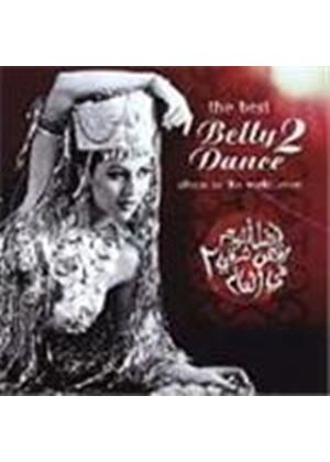 Various Artists - Best Belly Dance Album In The World..ever Vol.2, The