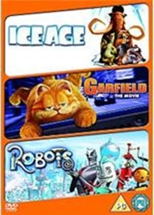Robots / Ice Age / Garfield The Movie