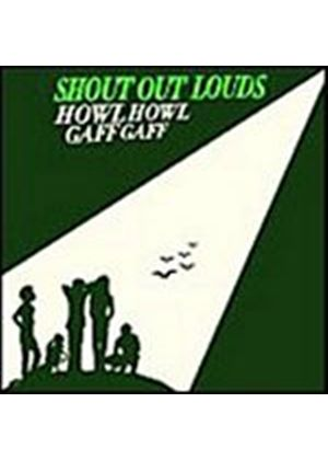 Shout Out Louds - Howl Howl Gaff Gaff (Music CD)