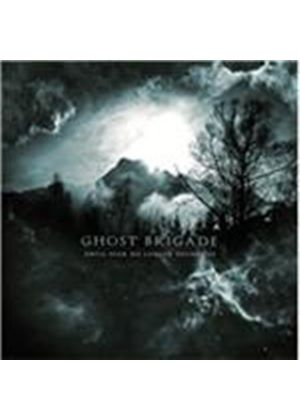 Ghost Brigade - Until Fear No Longer Defines Us (Music CD)