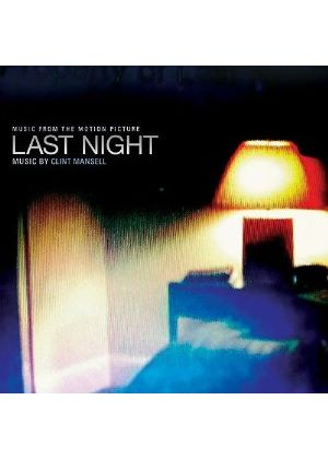 Clint Mansell - Last Night [2010] [Original Motion Picture Soundtrack] (Original Soundtrack) (Music CD)