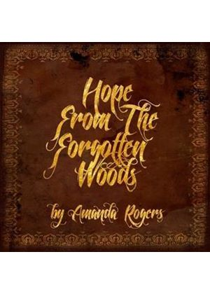 Amanda Rogers - Hope From the Forgotten Woods (Music CD)