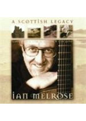 Ian Melrose - Scottish Legacy, A