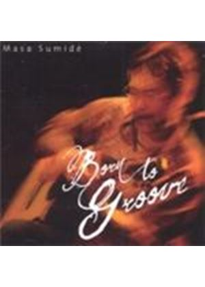 Masa Sumide - Born To Groove (Music CD)