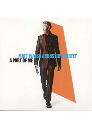 Matt Walsh - A Part of Me (Music CD)
