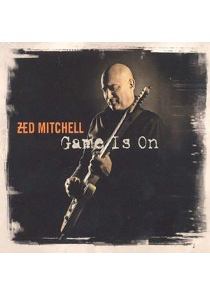 Zed Mitchell - Game Is On (Music CD)