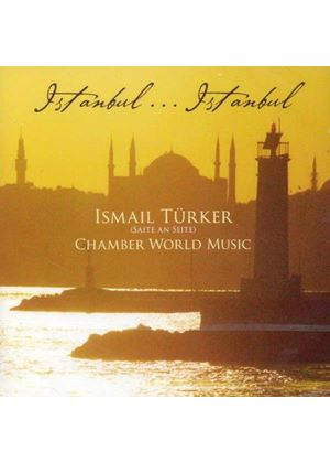 Ismail Türker - Istanbul... Istanbul (Music CD)