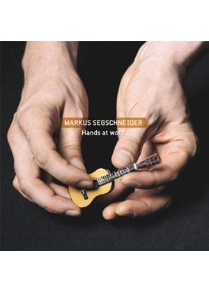 Markus Segschneider - Hands at Work (Music CD)
