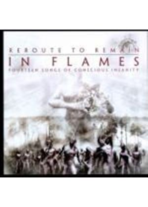 In Flames - Reroute To Remain (Fourteen Songs Of Conscious Insanity) (Music CD)