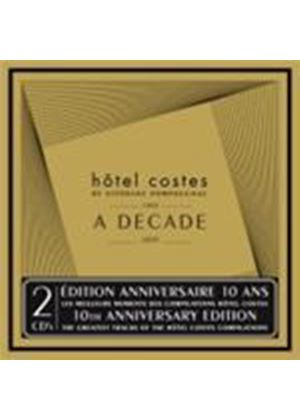 Various Artists - Hotel Costes - A Decade 1999-2009 (Mixed By Stephane Pompougnac) (Music CD)