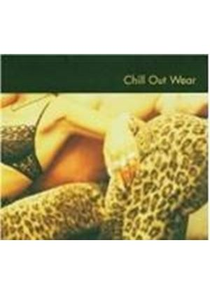 Various Artists - Chillout Wear [European Import]