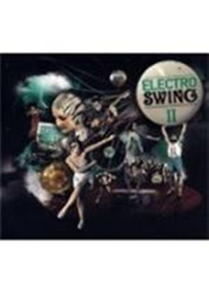 Various Artists - Electro Swing Vol.2 (Music CD)