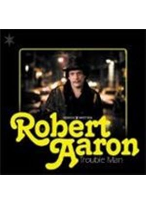 Robert Aaron - Trouble Man (Music CD)