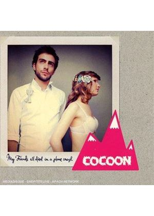 Cocoon - My Friends All Died in a Plane Crash (Music CD)