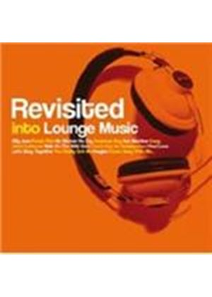 Various Artists - Revisited Into Lounge Music (Music CD)