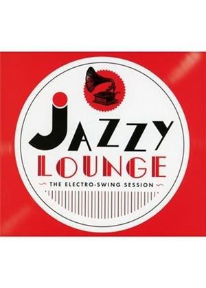 Various Artists - Jazz Lounge (The Electro-Swing Session) (Music CD)
