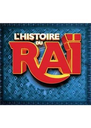 Various Artists - Histoire du Rai (Music CD)