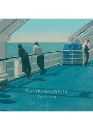 Sambassadeur - European (Music CD)