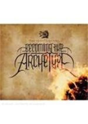 Becoming The Archetype - Physics of Fire