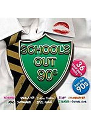 Various Artists - Schools Out: The 90s (Music CD)