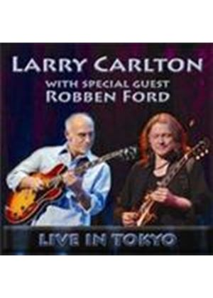 Larry Carlton & Ford Robben - Live In Tokyo (Music CD)