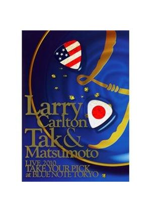 Larry Carlton - Live 2010 Take Your Pick at Blue Note Tokyo