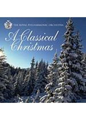 Various Composers - A Classical Christmas (Royal Philharmonic Orchestra) (Music CD)