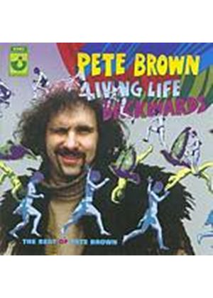 Pete Brown - Living Life Backwards - The Best Of Pete Brown (Music CD)