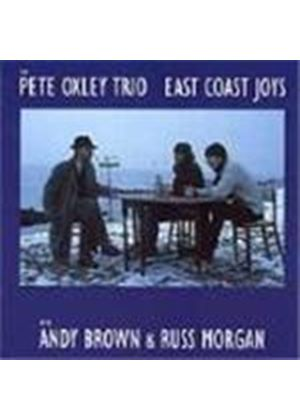 Pete Oxley Trio (The) - East Coast Joys