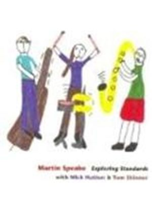Martin Speake - Exploring Standards