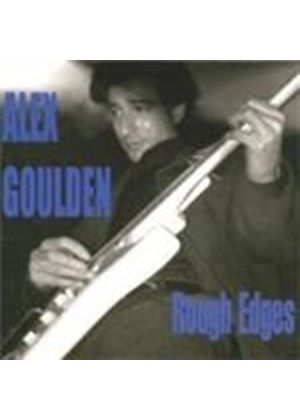 Alex Goulden - Rough Edges