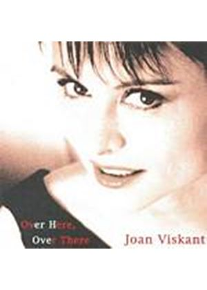 Joan Viskant - Over Here, Over There (Music CD)