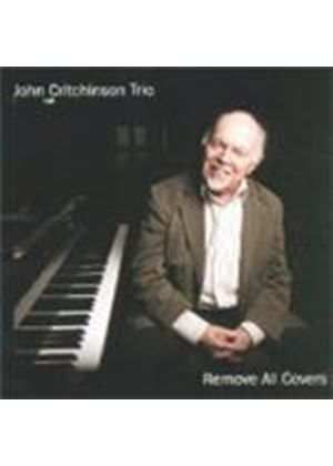 John CritchinsonTrio - Remove All Covers