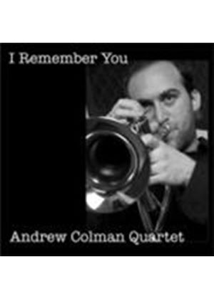 Andrew Coleman Quartet - I Remember You (Music CD)