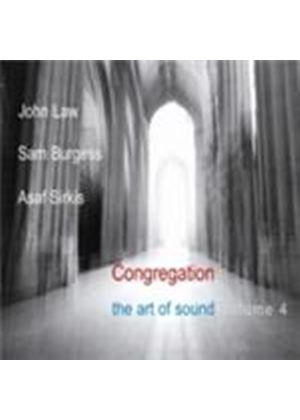 John Law & Sam Burgess/Asaf Sirkis - Congregation (The Art Of Sound Vol.4) (Music CD)