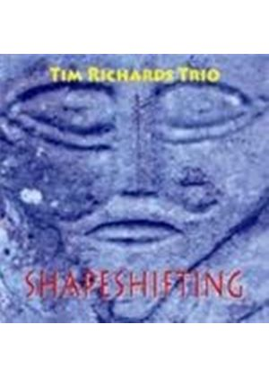 Tim Richards Trio (The) - Shapeshifting (Music CD)