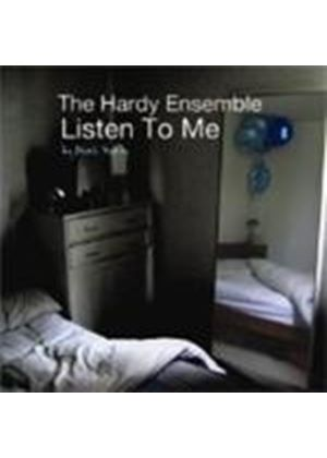 Hardy Ensemble - Listen To Me (Music CD)